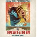 I Think We're Alone Now – Soundtrack, Tráiler