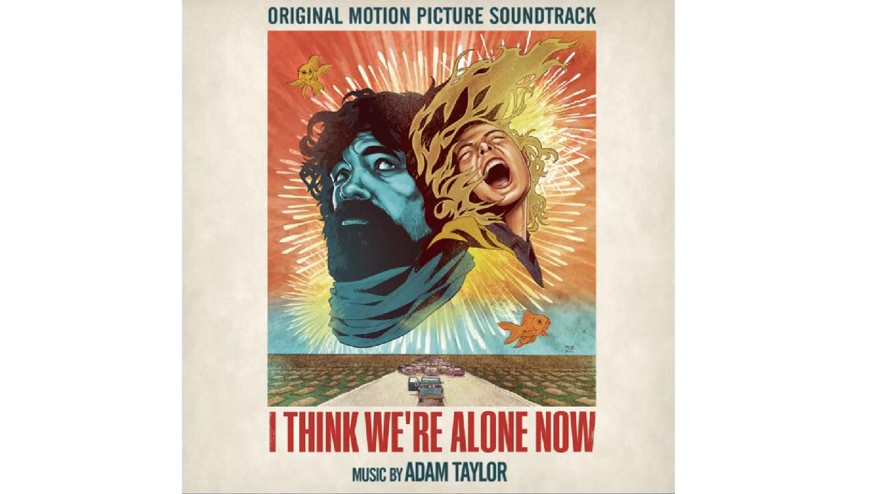 I Think We're Alone Now – Soundtrack, Tráiler