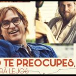 No te preocupes, no irá lejos (Don't Worry, He Won't Get Far On Foot) – Soundtrack, Tráiler