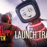 We Happy Few (PC, PS4, XB1) – Tráiler