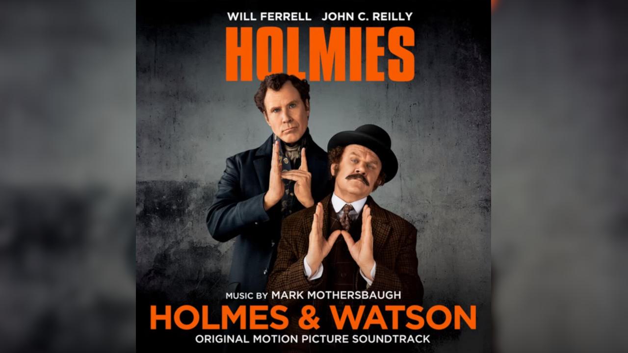 Holmes & Watson – Soundtrack, Tráiler