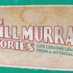 The Bill Murray Stories: Life Lessons Learned From a Mythical Man (Documental) – Tráiler