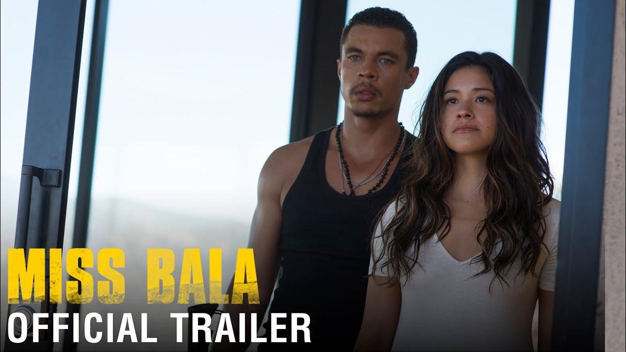 Miss Bala (Filme del 2019) – Soundtrack, Tráiler