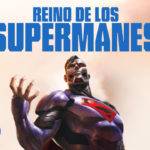 Reino de los Supermanes (Reign of the Supermen) – Tráiler