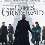 Animales Fantásticos: Los Crímenes de Grindelwald (Fantastic Beasts: The Crimes of Grindelwald) – Soundtrack, Tráiler
