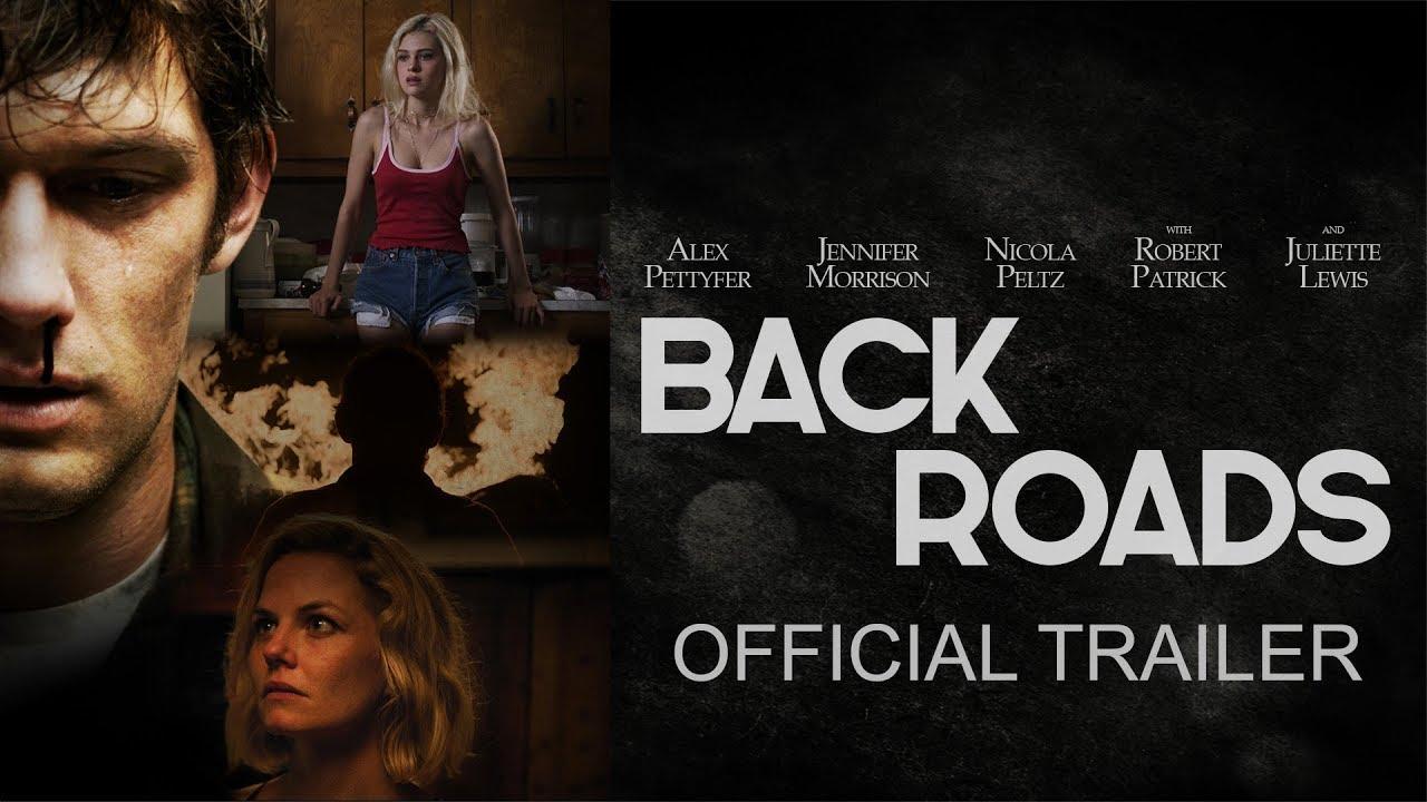 Back Roads – Tráiler