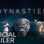 Dynasties (Serie Documental) – Soundtrack, Tráiler