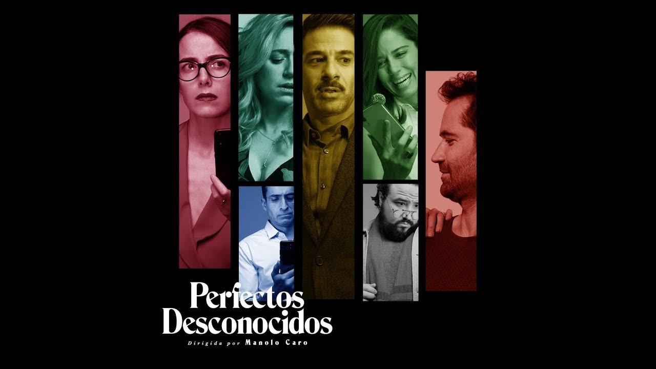 Perfectos Desconocidos – Tráiler