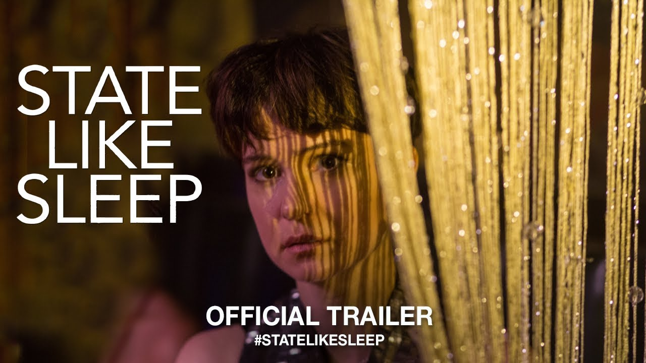 State Like Sleep – Soundtrack, Tráiler