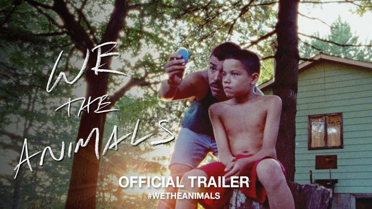We the Animals – Soundtrack, Tráiler