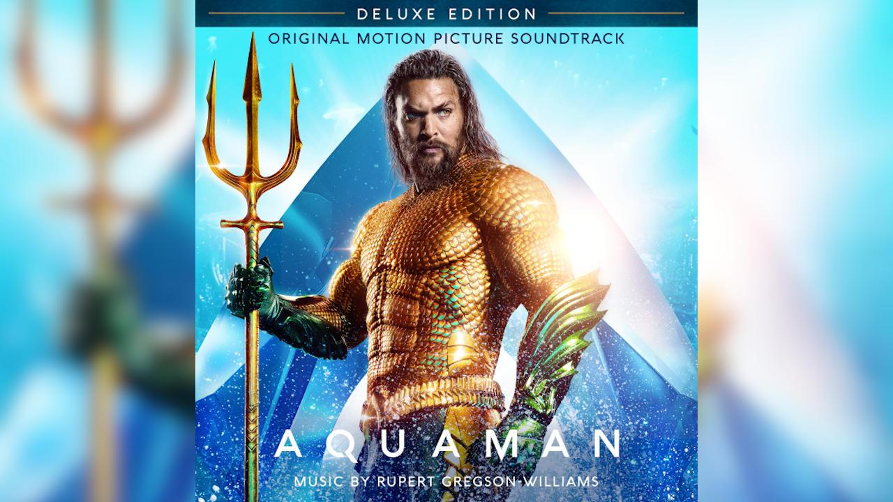 Aquaman – Soundtrack, Tráiler