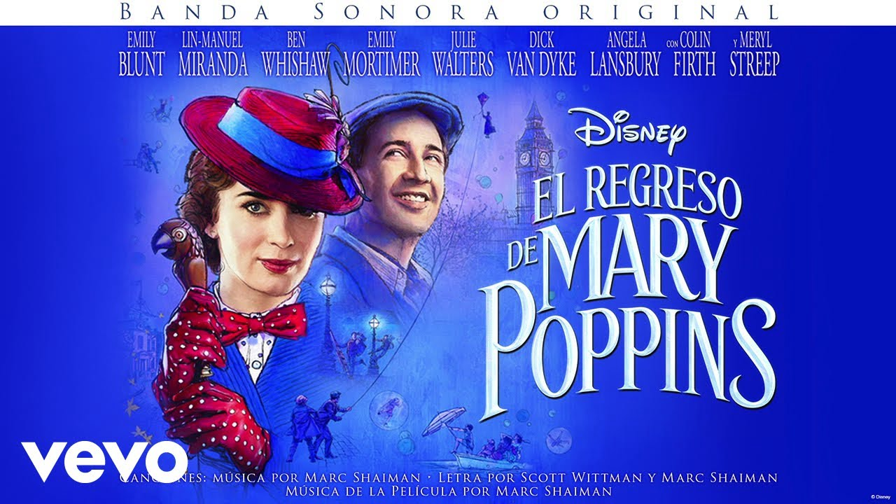 El regreso de Mary Poppins (Mary Poppins Returns) – Soundtrack, Tráiler