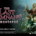 The Last Remnant Remastered (PS4) – Tráiler