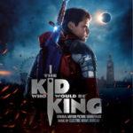 Nacido para ser Rey (The Kid Who Would Be King) – Soundtrack, Tráiler