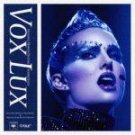 Vox Lux: El Precio de la Fama – Soundtrack, Tráiler