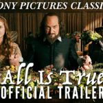 All Is True – Soundtrack, Tráiler