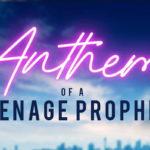Anthem of a Teenage Prophet – Soundtrack, Tráiler