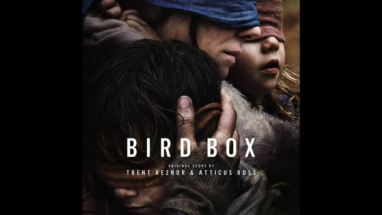 Bird Box: A ciegas – Soundtrack, Tráiler