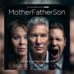 MotherFatherSon (Serie de TV) – Soundtrack, Tráiler