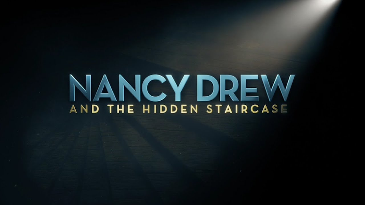 Nancy Drew and the Hidden Staircase – Tráiler