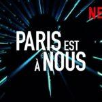París es nuestra (Paris est à Nous) – Tráiler