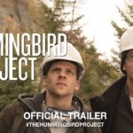The Hummingbird Project – Soundtrack, Tráiler