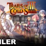 The Legend of Heroes: Trails of Cold Steel III (PS4) – Soundtrack, Tráiler