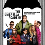 The Umbrella Academy (Serie de TV) – Soundtrack, Tráiler
