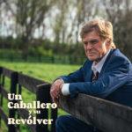 Un caballero y su revólver (The Old Man & The Gun) – Soundtrack, Tráiler