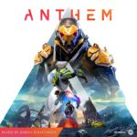 Anthem (PC, PS4, XB1) – Soundtrack, Tráiler