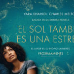 El Sol también es una estrella (The Sun Is Also a Star) – Soundtrack, Tráiler