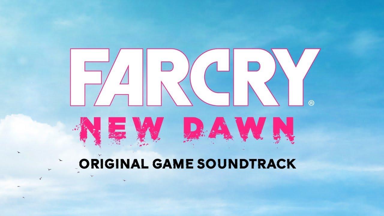 Far Cry: New Dawn (PC, PS4, XB1) – Soundtrack, Tráiler