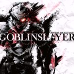 Goblin Slayer (Anime) – Soundtrack, Tráiler