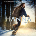 Hanna (Serie de TV) – Soundtrack, Tráiler