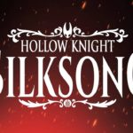Hollow Knight: Silksong (PC, Switch) – Tráiler
