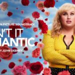 ¿No es romántico? (Isn't It Romantic) – Soundtrack, Tráiler