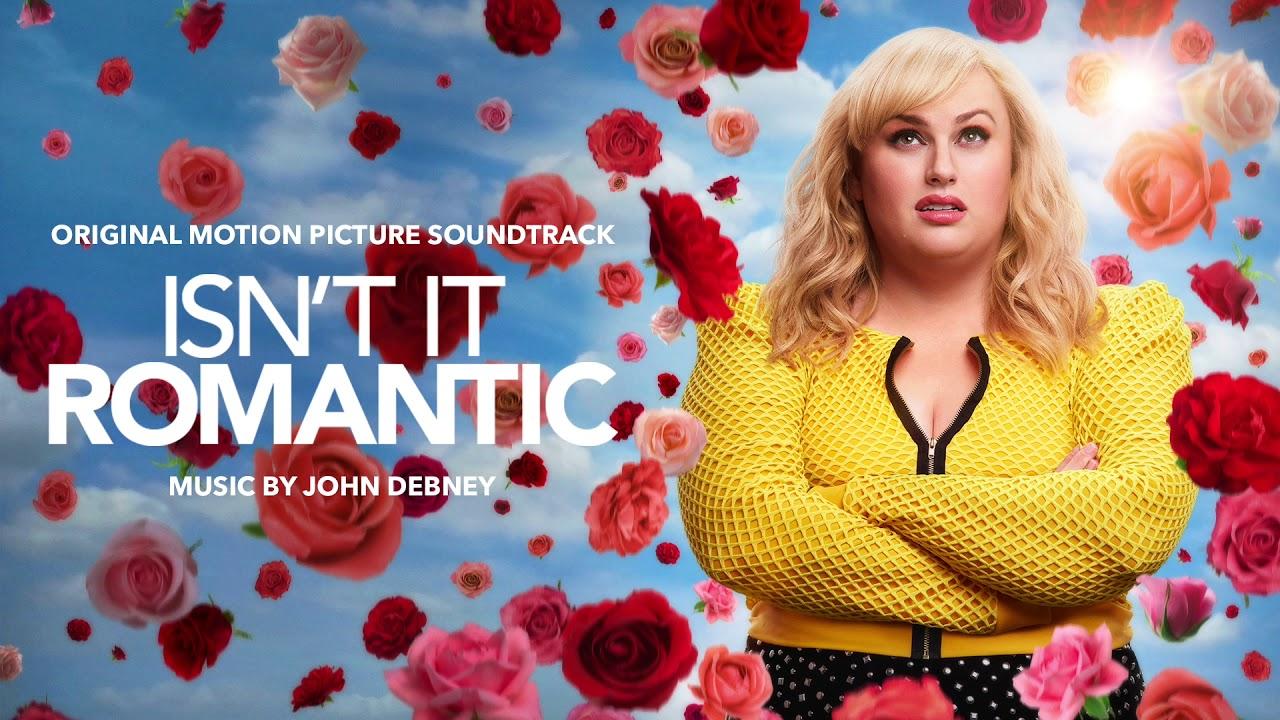 ¿No es romántico? (Isn't It Romantic) – Soundtrack, Tráiler