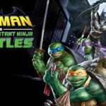 Batman vs. Tortugas Ninja (Batman Batman vs. Teenage Mutant Ninja Turtles) – Tráiler