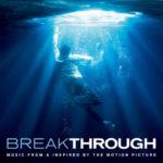 Un Amor Inquebrantable (Breakthrough) – Soundtrack, Tráiler