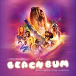 The Beach Bum – Soundtrack, Tráiler