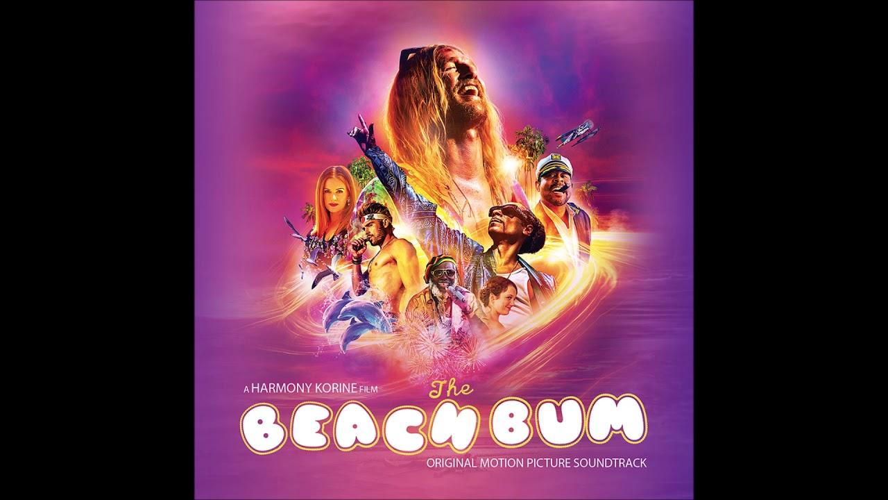 The Beach Bum – Soundtrack, Tráiler