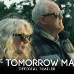 The Tomorrow Man – Soundtrack, Tráiler