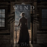 The Wind – Soundtrack, Tráiler