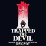 I Trapped The Devil – Soundtrack, Tráiler