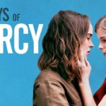 My Days of Mercy – Tráiler