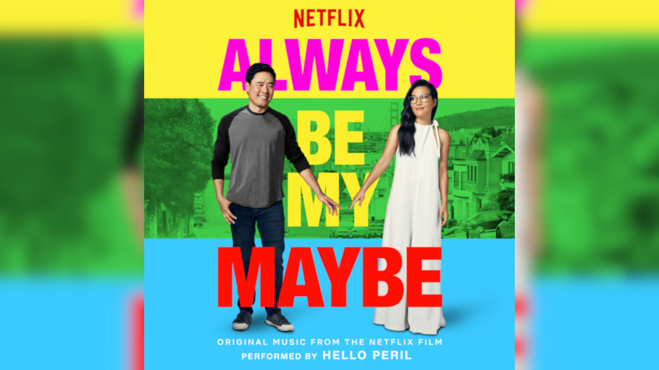 Quizás para siempre (Always Be My Maybe) – Soundtrack, Tráiler