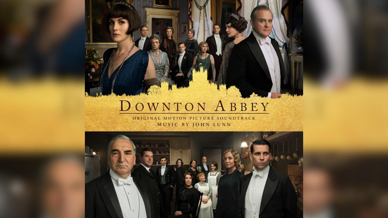 Downton Abbey (Serie y Película) – Soundtrack, Tráiler