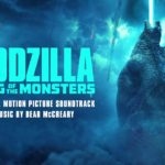 Godzilla 2: El Rey de los Monstruos (Godzilla: King of the Monsters) – Soundtrack, Tráiler