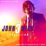 John Wick 3: Parabellum (John Wick: Chapter 3 – Parabellum) – Soundtrack, Tráiler