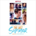 Nuestro último verano (The Last Summer) – Soundtrack, Tráiler